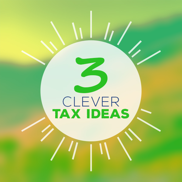 3 Clever Tax Ideas for Low Income