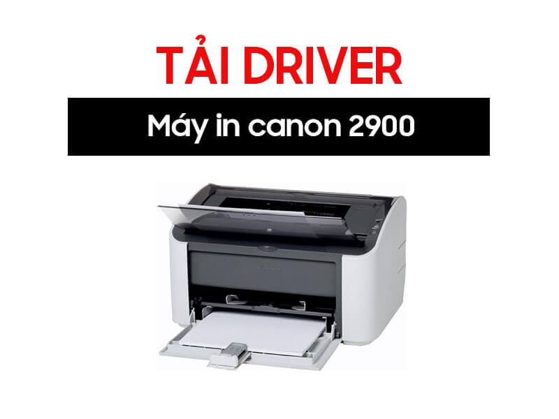 Driver máy in canon 2900 (1)
