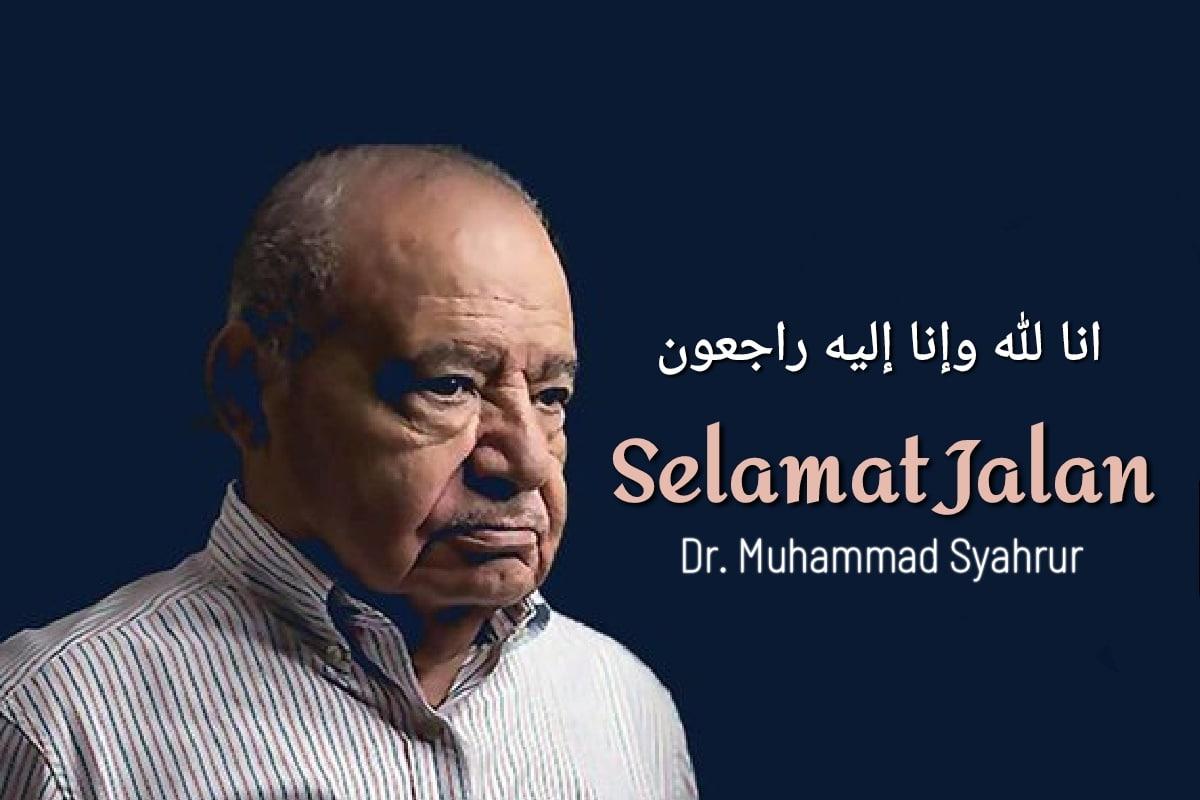Photo of Selamat Jalan Dr. Muhammad Syahrur