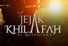 Photo of Kritik Film Jejak Khilafah di Nusantara: Propaganda atau Sejarah?