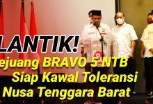 Photo of Pejuang Bravo 5 NTB, Siap Kawal Keberagaman di NTB