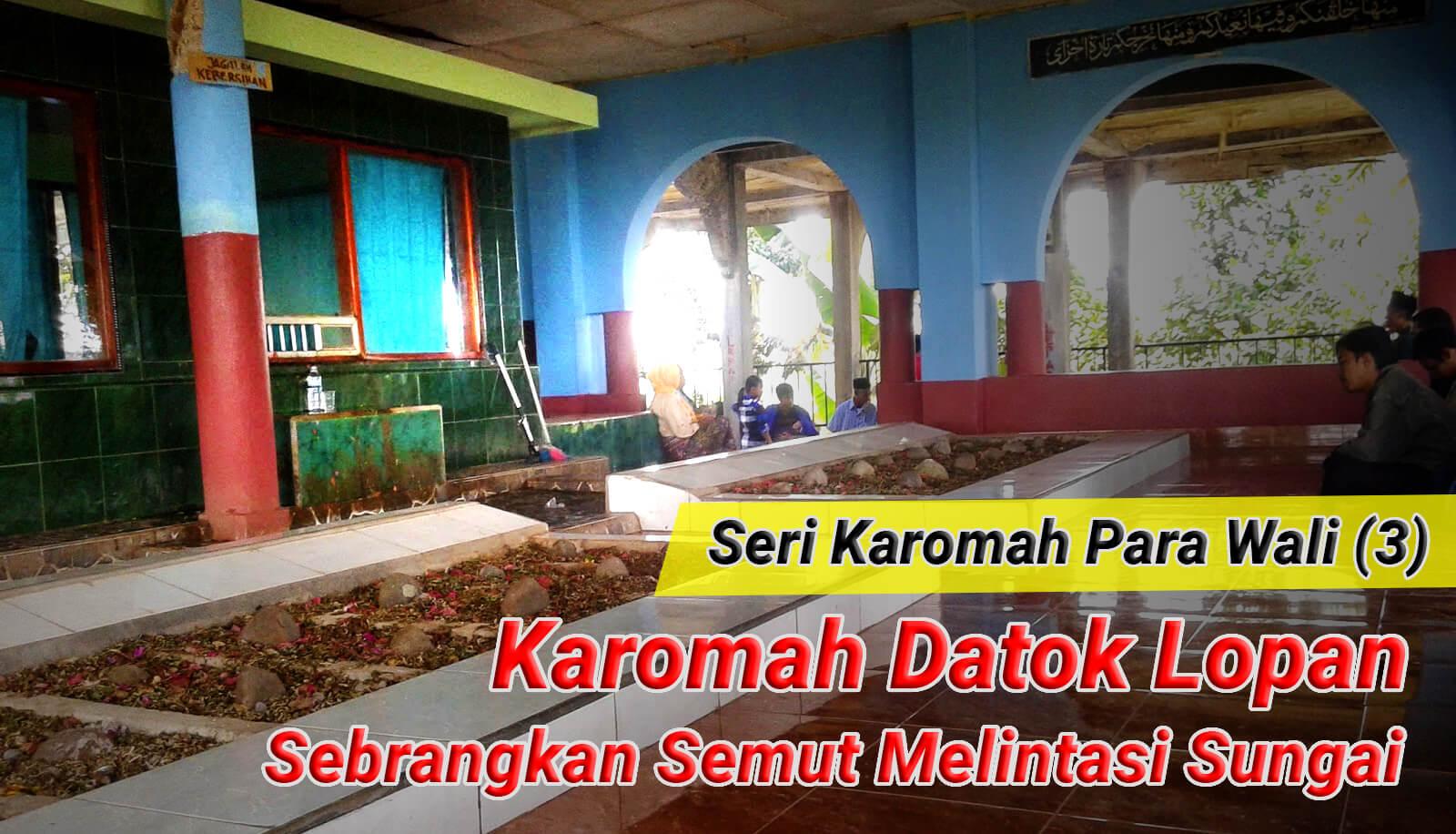 karomah-datoq-lopan-ketak-lombok