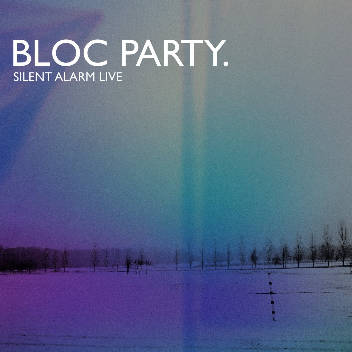 bloc party silent alarm live