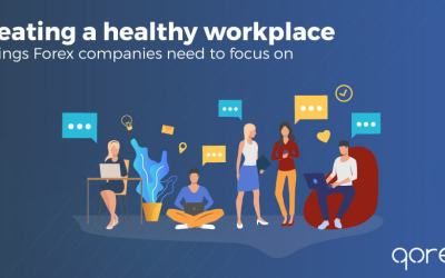 Creating a healthy workplace: 3 things Forex companies need to focus on