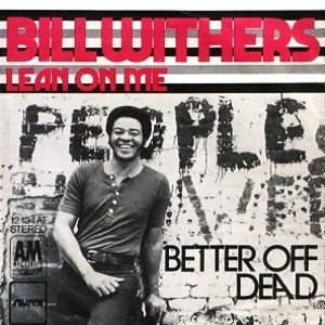 Bill Withers - Lean on Me [Original Version]