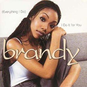 Brandy Everything I Do