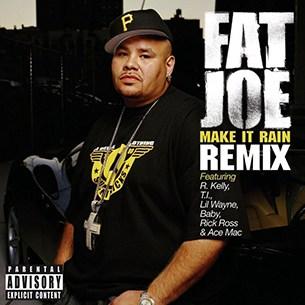 Fat Joe Make It Rain Remix