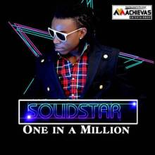 Solidstar One In A Million (ft. 2face)