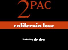 2Pac California Love