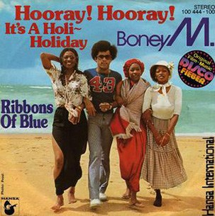 Boney M Hooray! Hooray! It's a Holi-Holiday — Mp3 Download • Qoret