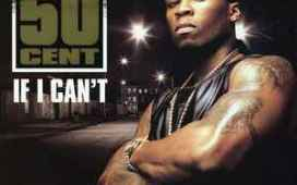 50 Cent If I Can't