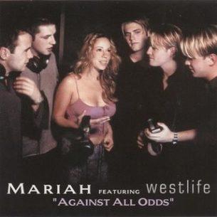 Mariah Carey Against All Odds (ft. Westlife)