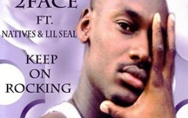 2face Keep On Rocking (ft. Natives, Lil Seal)