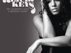 Alicia Keys Try Sleeping with a Broken Heart