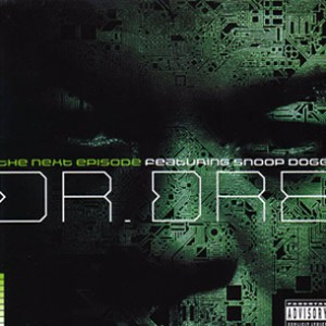 Dr Dre The Next Episode (ft. Snoop Dogg, Kurupt, Nate Dogg)