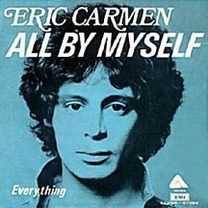 Eric Carmen All By Myself