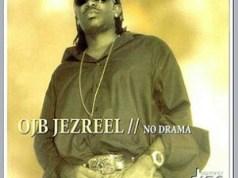 OJB Jezreel Searching + Remix (ft. Ice Prince)