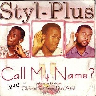 Styl Plus Call My Name