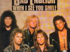 Bad English When I See You Smile