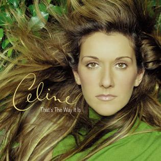 Celine Dion That's The Way It Is
