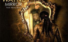 Lil Wayne Mirror (ft. Bruno Mars)