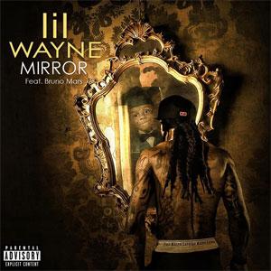 Lil Wayne Mirror (ft. Bruno Mars)