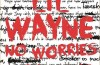 Lil Wayne No Worries (ft. Detail)