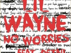 Lil Wayne No Worries (ft. Detail)