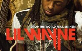 Lil Wayne Drop the World (ft. Eminem)