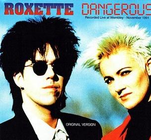 Roxette Dangerous