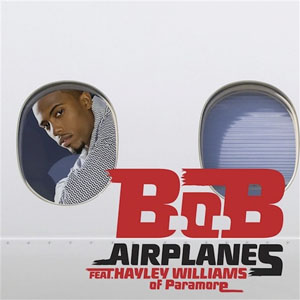 BoB Airplanes (ft. Hayley Williams) + Part 2 ft. Eminem