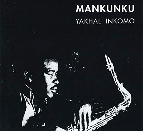 Winston Mankunku Ngozi Yakhal Inkomo