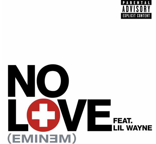 Eminem No Love (ft. Lil Wayne)