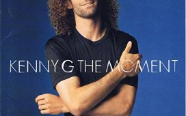 Kenny G The Moment
