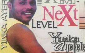 Yinka Ayefele Next Level / Asegun Ni Wa