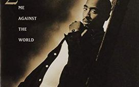 2Pac Me Against the World (ft. Dramacydal)