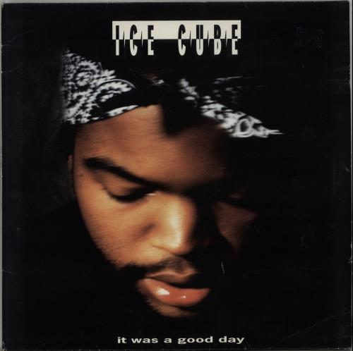 Ice Cube It Was A Good Day