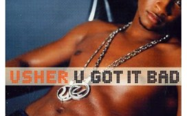 Usher U Got It Bad