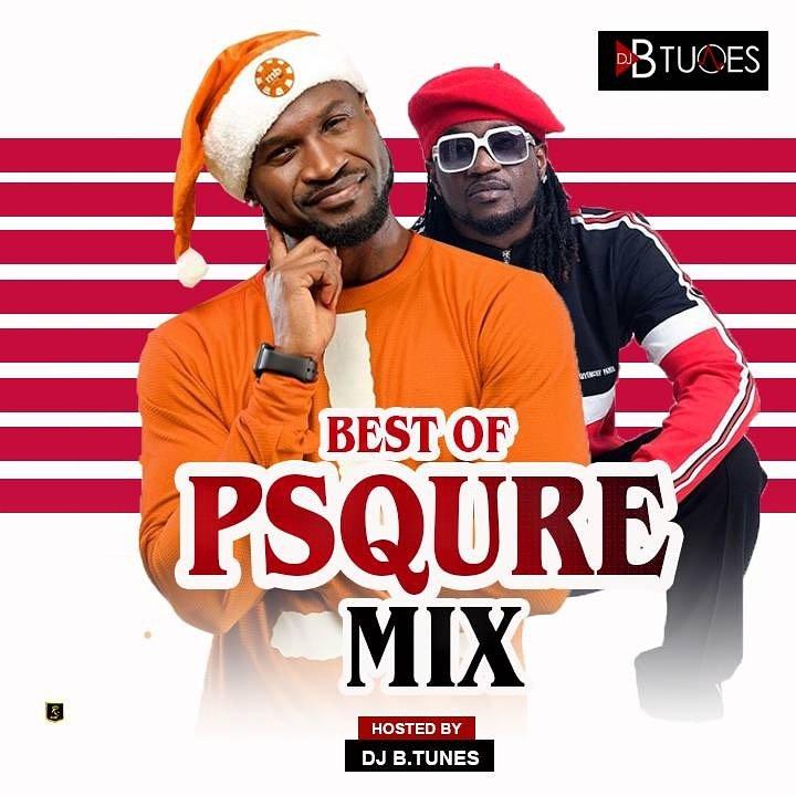Best Of P Square Mixtape by DJ Btunes