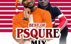 Best Of P Square Mixtape by DJ Btunes