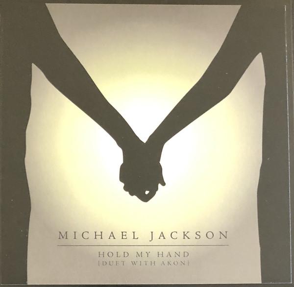 Michael Jackson Hold My Hand (Duet with Akon)