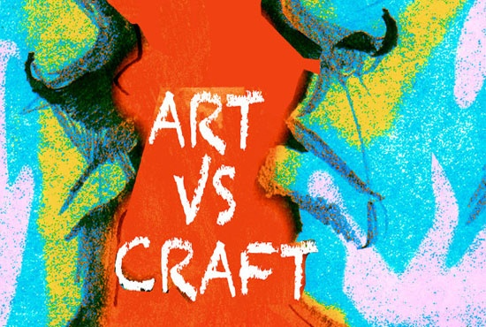 Fine Art Versus Craft Is There A Difference Quora