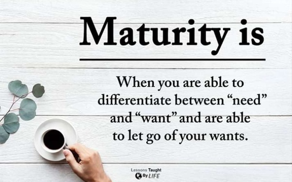 What is the best definition and example of maturity? - Quora