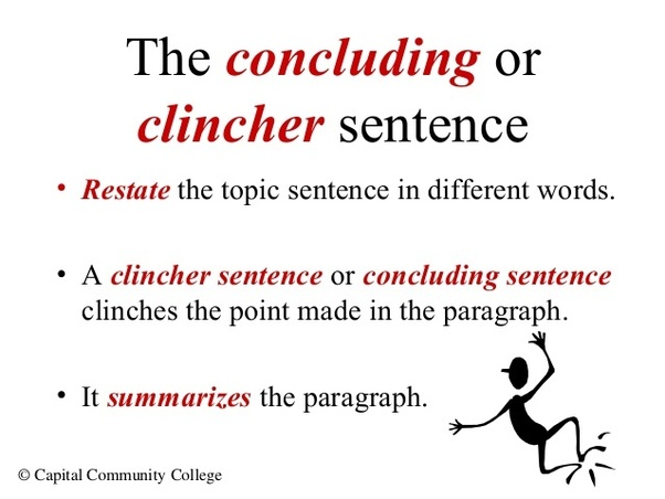 What Is A Clincher Sentence And What Are Some Examples? Quora