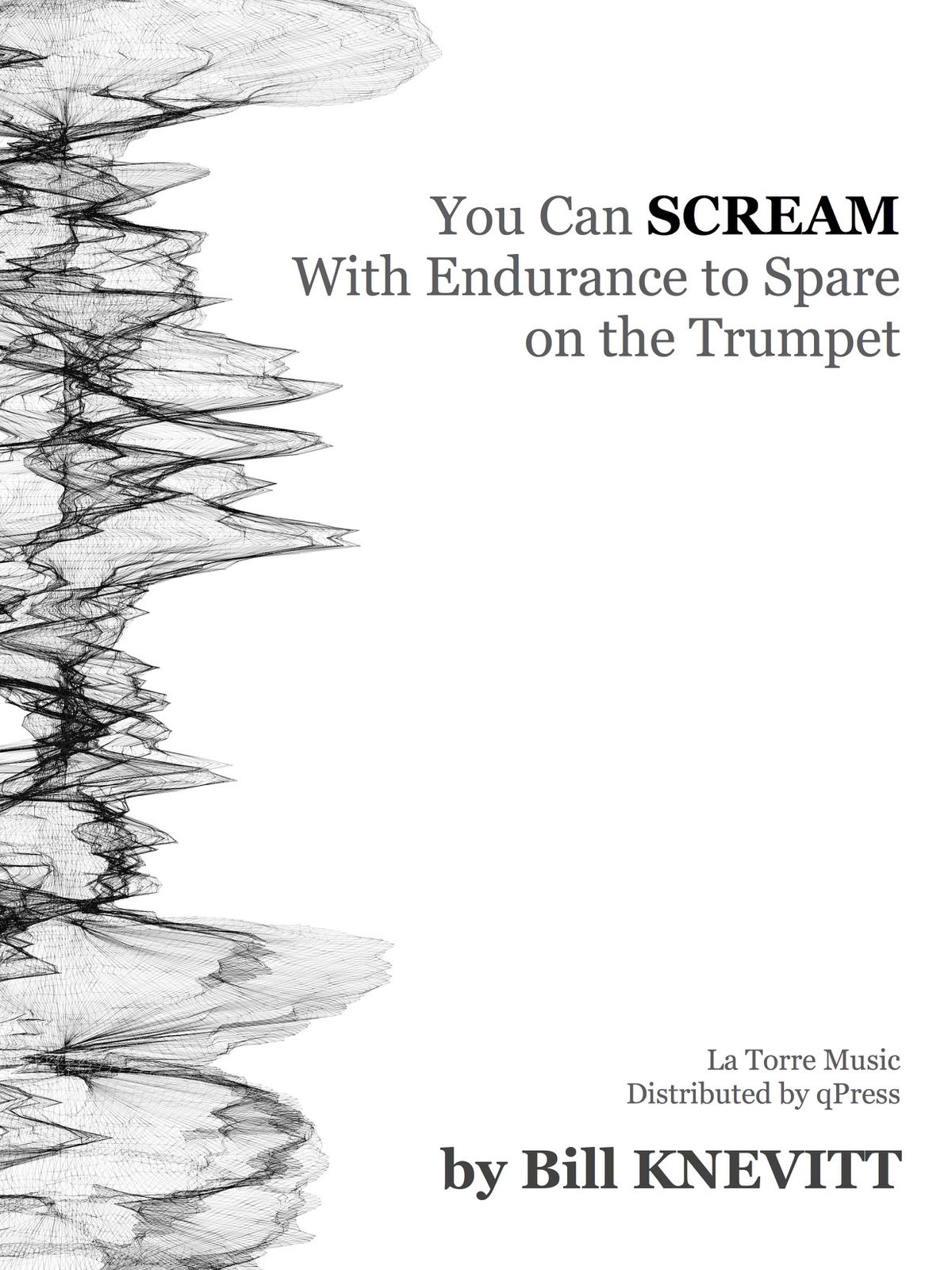 You Can Scream With Endurance To Spare On Trumpet by