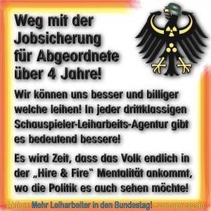 Weg mit der Jobsicherung fuer Abgeordnete Leiharbeiter in den Bundestag