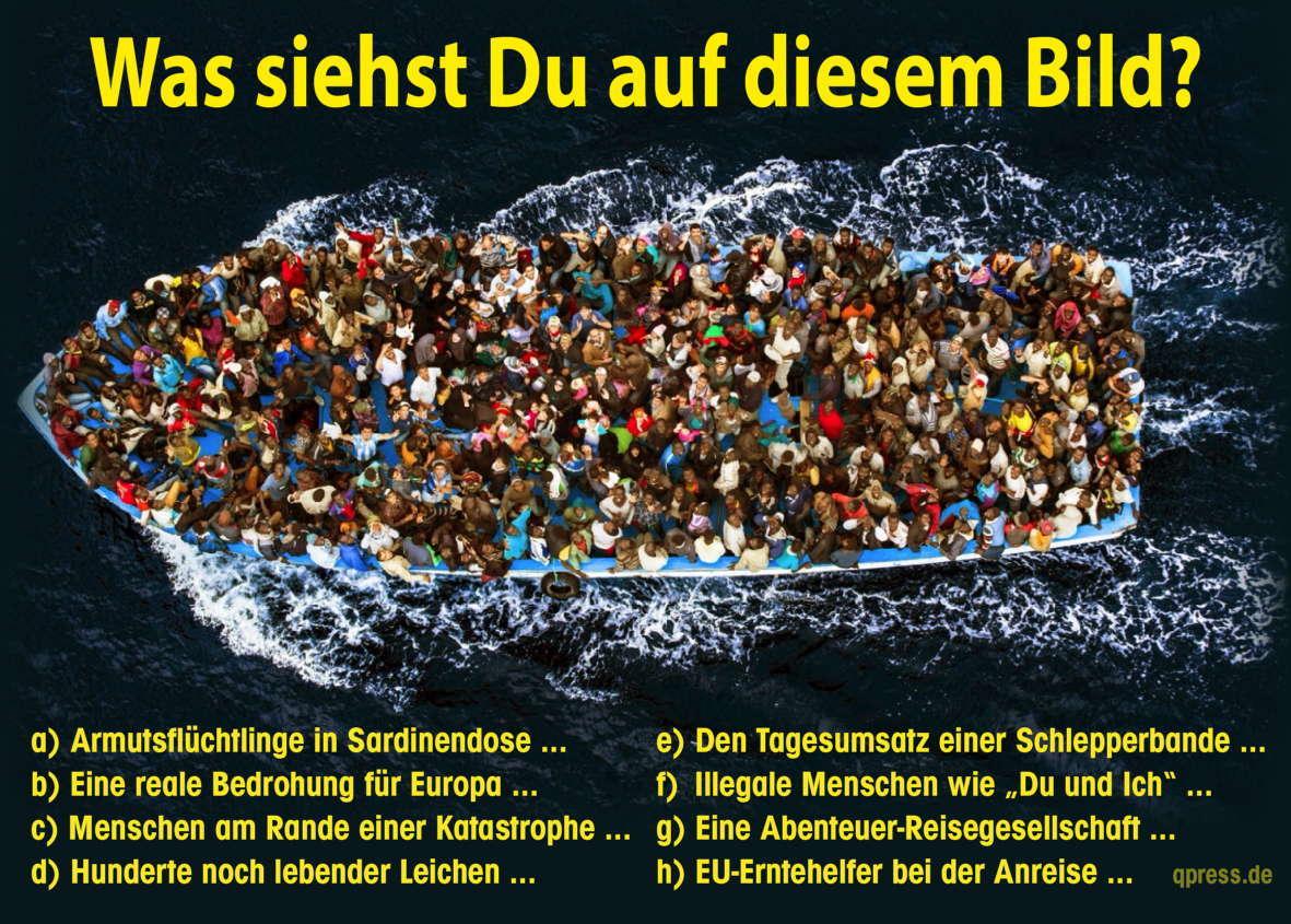 https://i0.wp.com/qpress.de/wp-content/uploads/2015/04/bootsfluechtlinge_was_siehst_du_auf_diesem_bild-frontex-boot-flucht-mittelmeer-ertrinkende-seenot-schiffbruechige-qpress.jpg