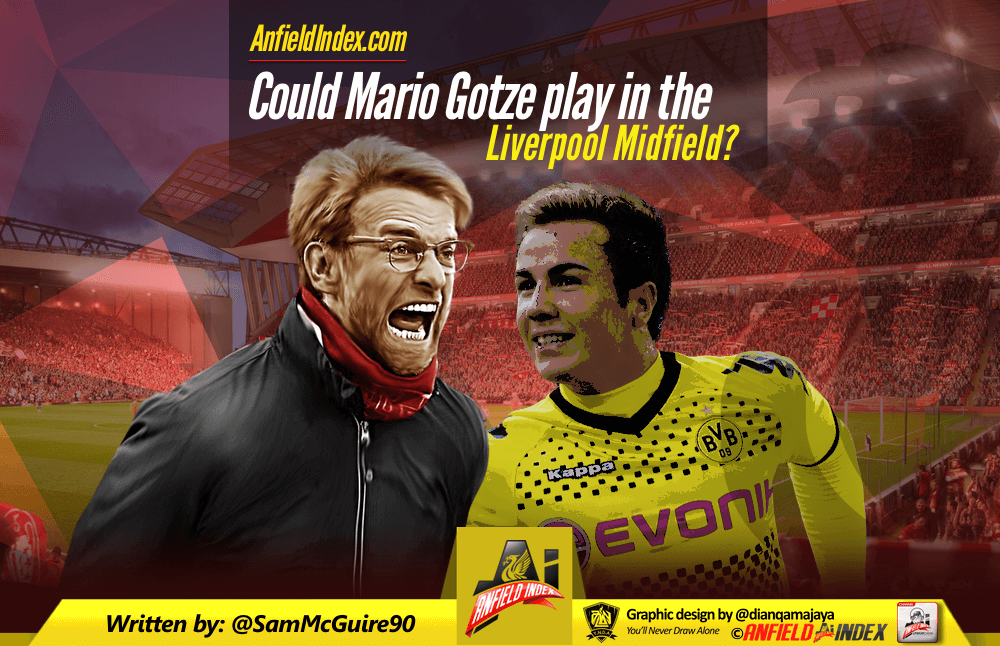 Could Mario Gotze play in the Liverpool midfield?