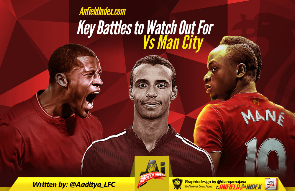 Manchester City v Liverpool Preview - Key Battles