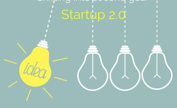 Start-up 2.0: Shifting Into Second Gear
